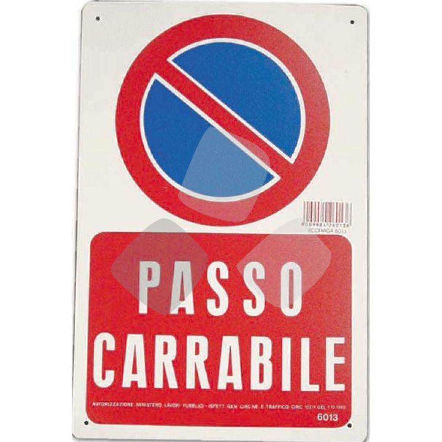 "Segnaletica Stradale ""passo Carrabile"" 30x20cm"